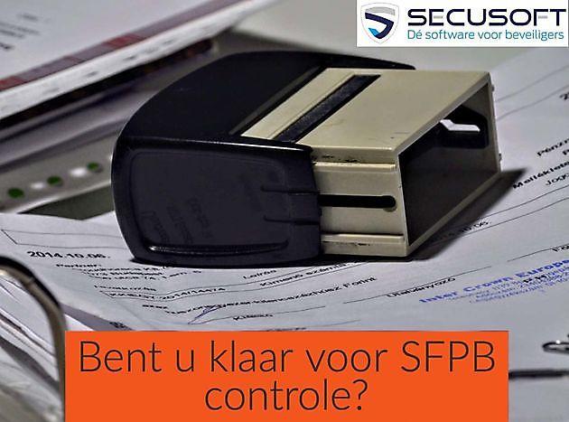 Bent u klaar voor SFPB controle? - Secusoft, dé software voor beveiligers