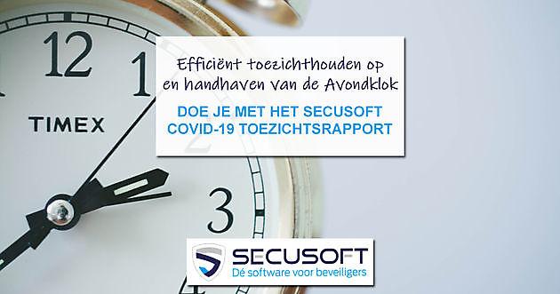 Efficiënt toezichthouden en handhaven avondklok - Secusoft, dé software voor beveiligers