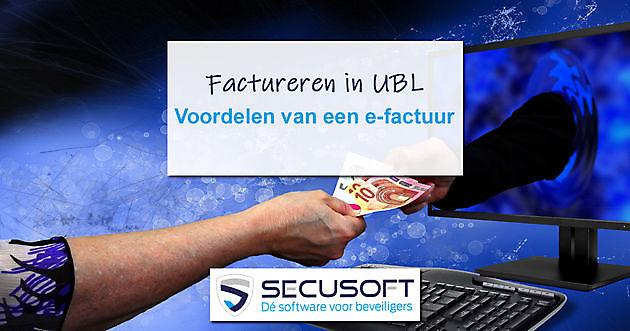 Stuur jij al facturen in UBL? - Secusoft, dé software voor beveiligers