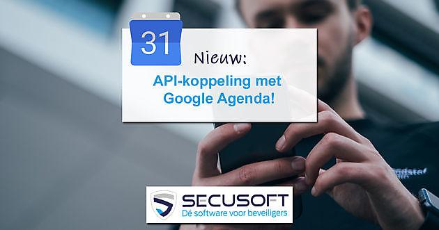 Nieuw: API-koppeling met Google Agenda! - Secusoft, dé software voor beveiligers