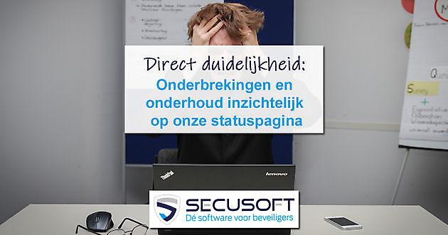 Statuspagina toont actuele status Secusoft - Secusoft, dé software voor beveiligers