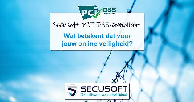 Secusoft is PCI DSS-compliant ter bescherming van jouw data - Secusoft, dé software voor beveiligers
