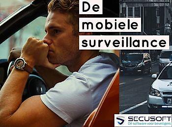 Wat is de taak van de mobiele surveillance? Secusoft, dé software voor beveiligers