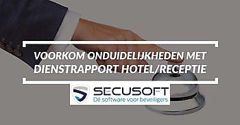 Dienstrapport hotel/receptie Secusoft, dé software voor beveiligers