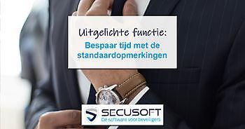 Functie standaardopmerkingen uitgebreid Secusoft, dé software voor beveiligers
